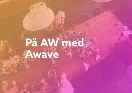 En bild med texten På AW med Awave