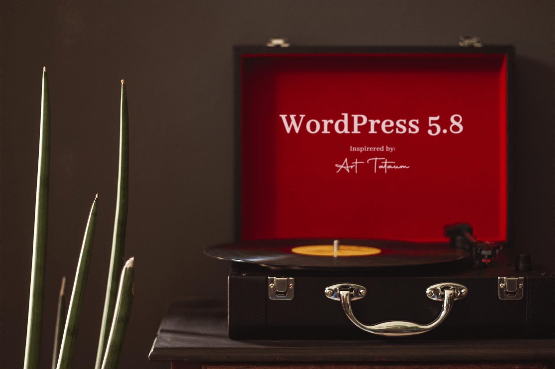WordPress 5.8 In memory of Art Tatum